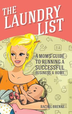 The Laundry List By Brenke, Rachel
