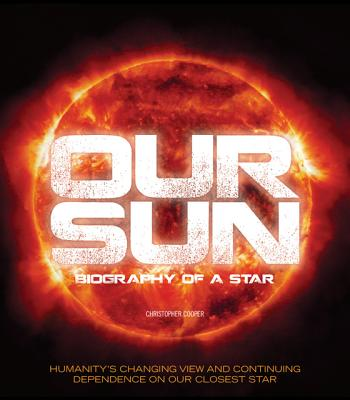 Our Sun By Cooper, Christopher